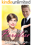 Trouble in Paradise (Belles in the City Book 1)