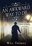 An Awkward Way to Die: A Barker & Llewelyn Short Story (A Barker & Llewelyn Novel)