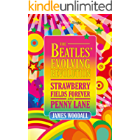 The Beatles' Evolving Revolution: 'Strawberry Fields Forever' and 'Penny Lane' (Kindle Single)