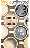 Queen of Sober: Getting Through the First Year