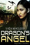 Dragon's Angel (Dragon Wars Book 7)