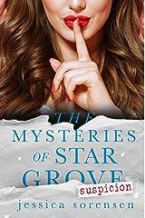 The Mysteries of Star Grove: Suspicion Kindle Edition