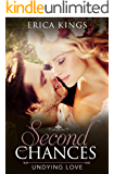 Second Chances: Undying Love