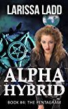 Alpha Hybrid Book 4: Wolf Shifter Romance (Cavern of Light Series)