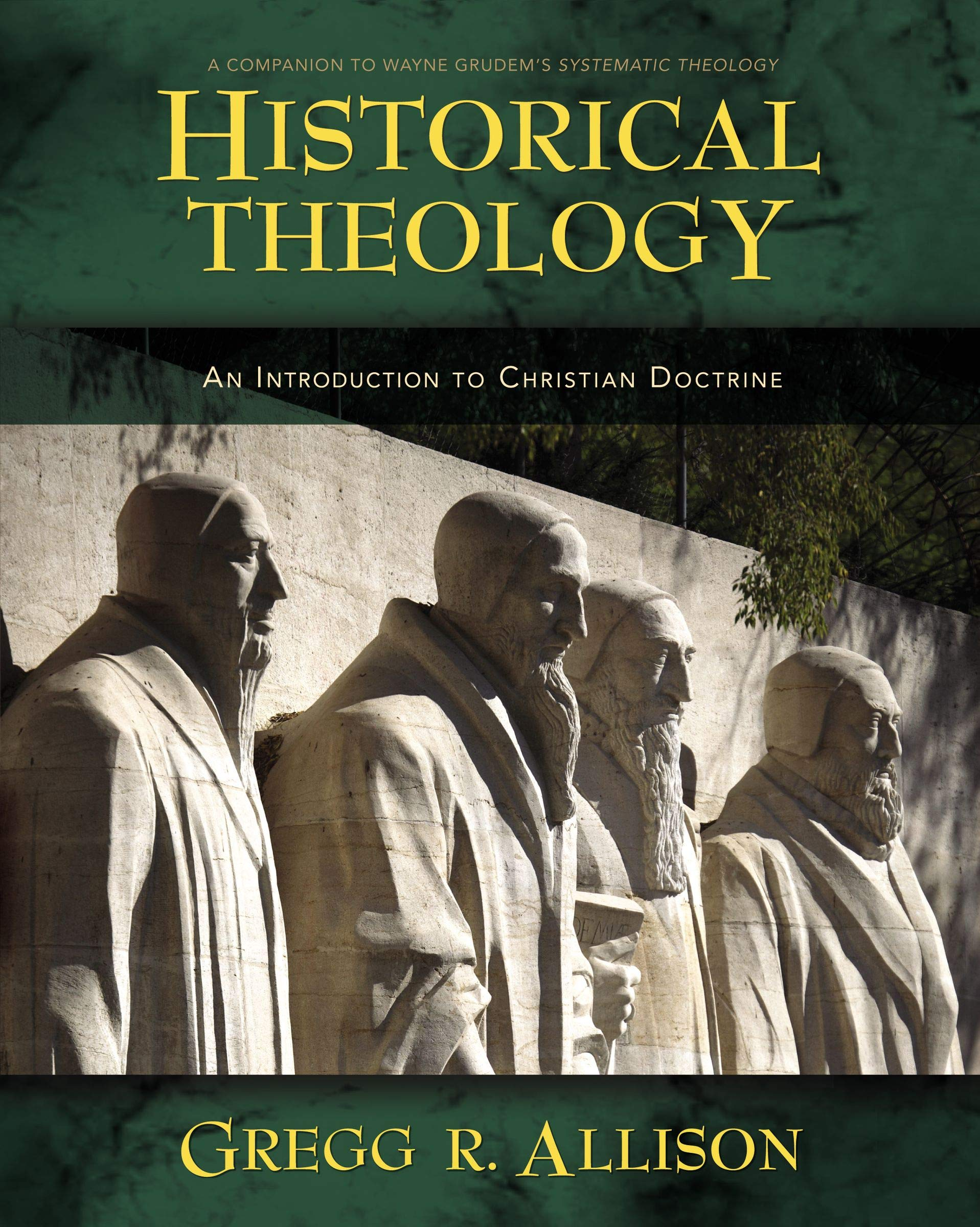 Image for Historical Theology: An Introduction to Christian Doctrine