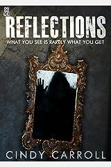 Reflections Kindle Edition
