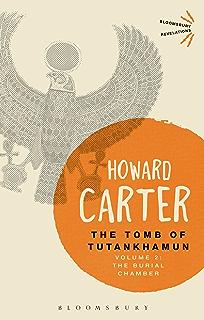 The Tomb of Tutankhamun: Volume 2: The Burial Chamber (Bloomsbury Revelations)