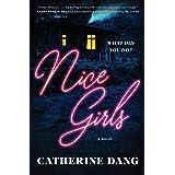 Nice Girls: A Novel