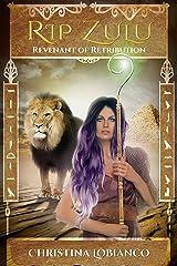 Rip Zulu: Revenant of Retribution Kindle Edition