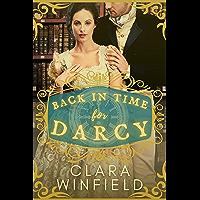 Back in Time for Darcy: A Pride & Prejudice Time Travel Romance