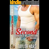 The Second Chance Billionaire Boss (Coconut Bachelor Beach Romances Book 1)