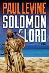 SOLOMON vs. LORD (Solomon vs. Lord Legal Thrillers Book 1) Kindle Edition