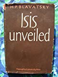 Isis Unveiled: Collected Writings, 1877