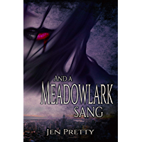 And A Meadowlark Sang (Goddess Durga Book 1) (English Edition)