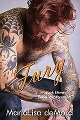 Fury: Book 11 in the Rebel Wayfarers MC saga Kindle Edition