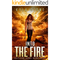 Into the Fire: A Post-Apocalyptic Survival Thriller (Nuclear Dawn Book 4) book cover