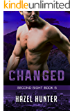 Changed (Book 6 of Second Sight): A Serial FBI Psychic Romance