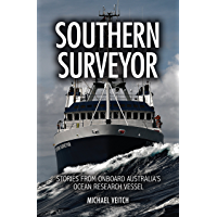 Southern Surveyor: Stories from Onboard Australia's Ocean Research Vessel