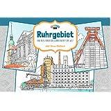 Ruhrgebiet - Eine Reise durch den schönsten Pott der Welt: Anti-Stress-Malblock