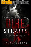 Dire Straits (Bo Blackman Book 1)