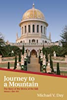 Journey To A Mountain (The Story Of The Shrine Of