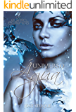 Universo de Água: A instabilidade congela (Saga Os Qu4tro Elementos)