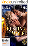 World of de Wolfe Pack: Trusting the Wolfe (Kindle Worlds Novella) (The Seven Curses of London)