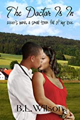 The Doctor Is In: River's Bank, a small town full of big love Kindle Edition