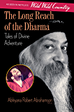 The Long Reach of the Dharma: Tales of Divine Adventure (English Edition)