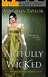 Artfully Wicked ('Pon Rep' Regency Rogues Book 1)