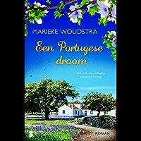 Een Portugese droom: Een huis, een uitdaging, een nieuw bestaan