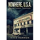 Trapped (Nowhere, USA Book 3)