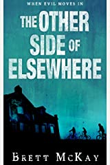 The Other Side of Elsewhere Kindle Edition