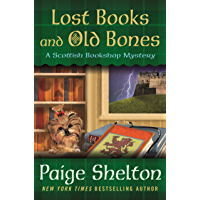 Lost Books and Old Bones: A Scottish Bookshop Mystery