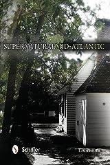 Supernatural Mid-Atlantic Paperback