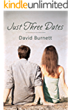 Just Three Dates