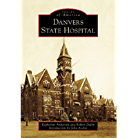 Danvers State Hospital (Images of America) book cover