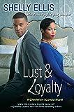 Lust & Loyalty (A Chesterton Scandal Novel)