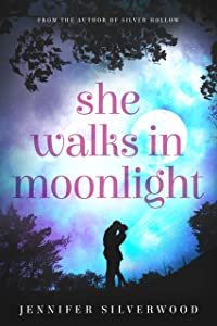 She Walks In Moonlight: A Second Chances Romance