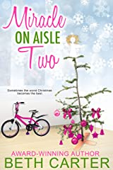 Miracle On Aisle Two Kindle Edition