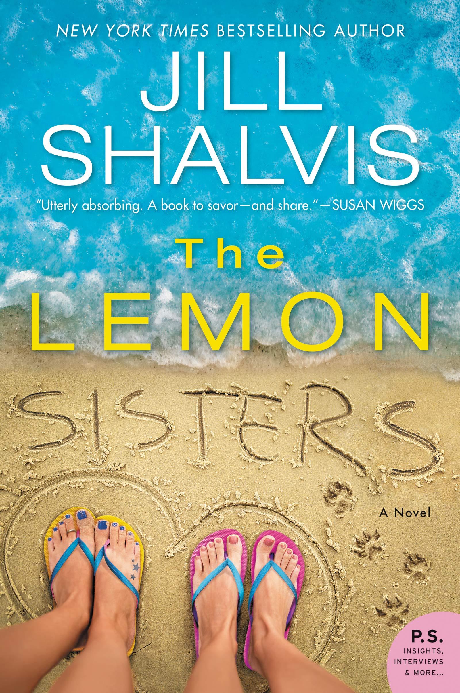 The Lemon Sisters: A Novel: Jill Shalvis: 9780062741929