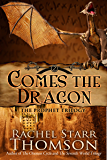 Comes the Dragon (The Prophet Trilogy Book 2)