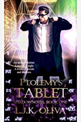 Ptolemy's Tablet (Shadownotes Book 1) Kindle Edition