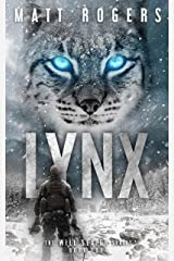 Lynx: A Will Slater Thriller (Will Slater Series Book 4) Kindle Edition