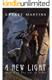 A New Light (The Age of Dawn Book 5)