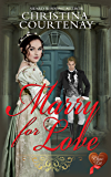 Marry for Love (Choc Lit): Fabulous fun Regency tale (Regency Romance Collection Book 5) (English Edition)
