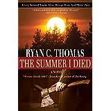 The Summer I Died (The Roger Huntington Saga Book 1)