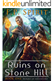 The Ruins on Stone Hill (Heroes of Ravenford Book 1) (English Edition)
