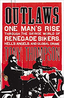 Outlaws: How a Small Town Biker Gang Took on the Hell's