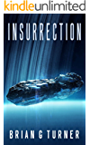 Insurrection (Destroyer Trilogy Book 3)
